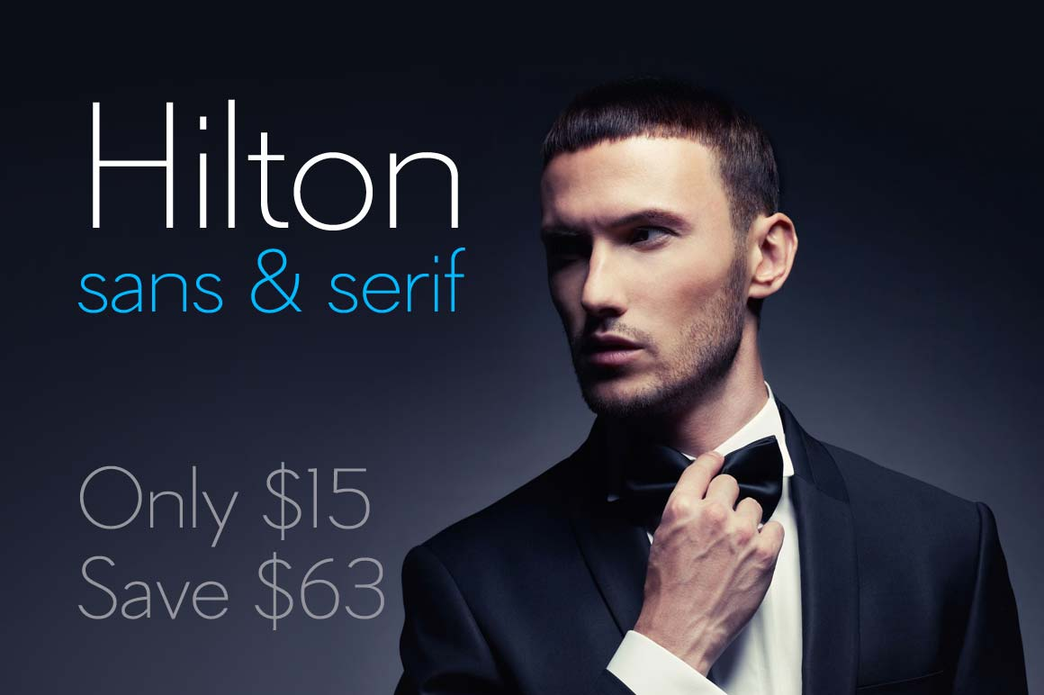 Elegant Font Combo: Hilton Sans + Hilton Serif - only $15!