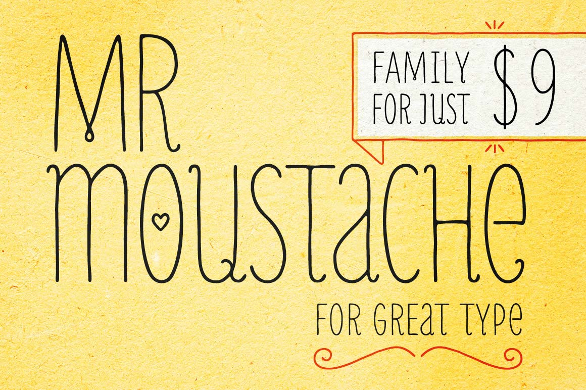 LAST DAY: Mr Moustache Font Family (10 styles) - only $9!
