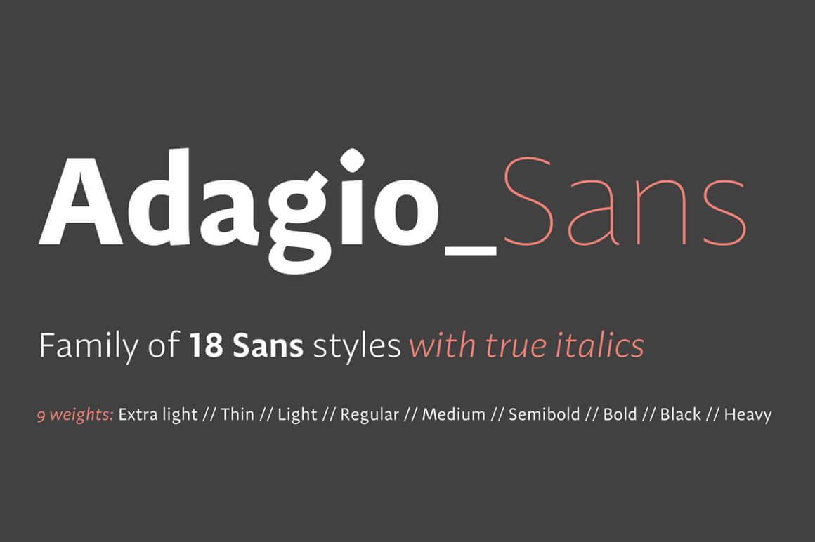 Adagio Sans Family (18 Modern Fonts)