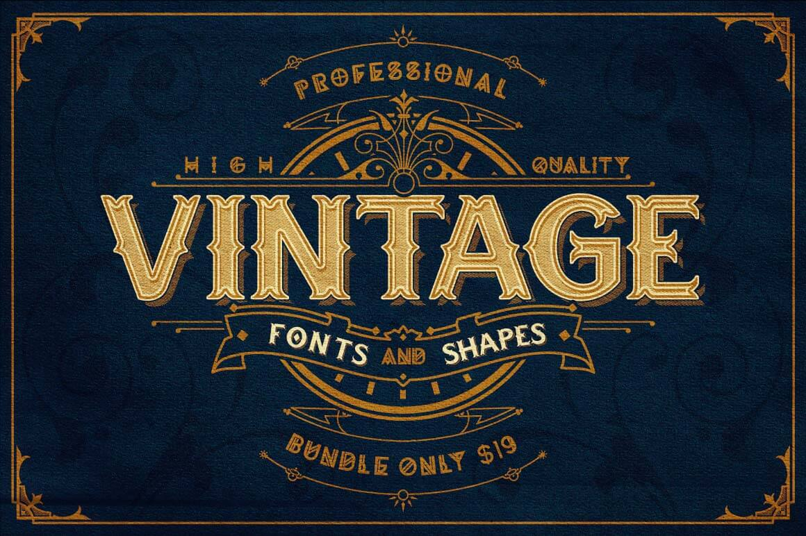 Professional, High-Quality Vintage Fonts and Shapes Bundle - only $19!