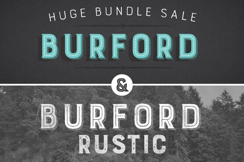 Burford + Burford Rustic Family Pack with 38 fonts - only $24!