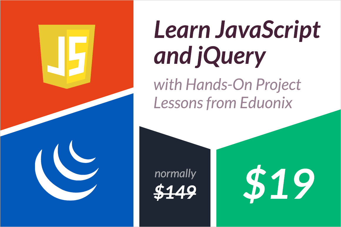 Learn JavaScript and jQuery with Hands-On Project Lessons from Eduonix - only $19!
