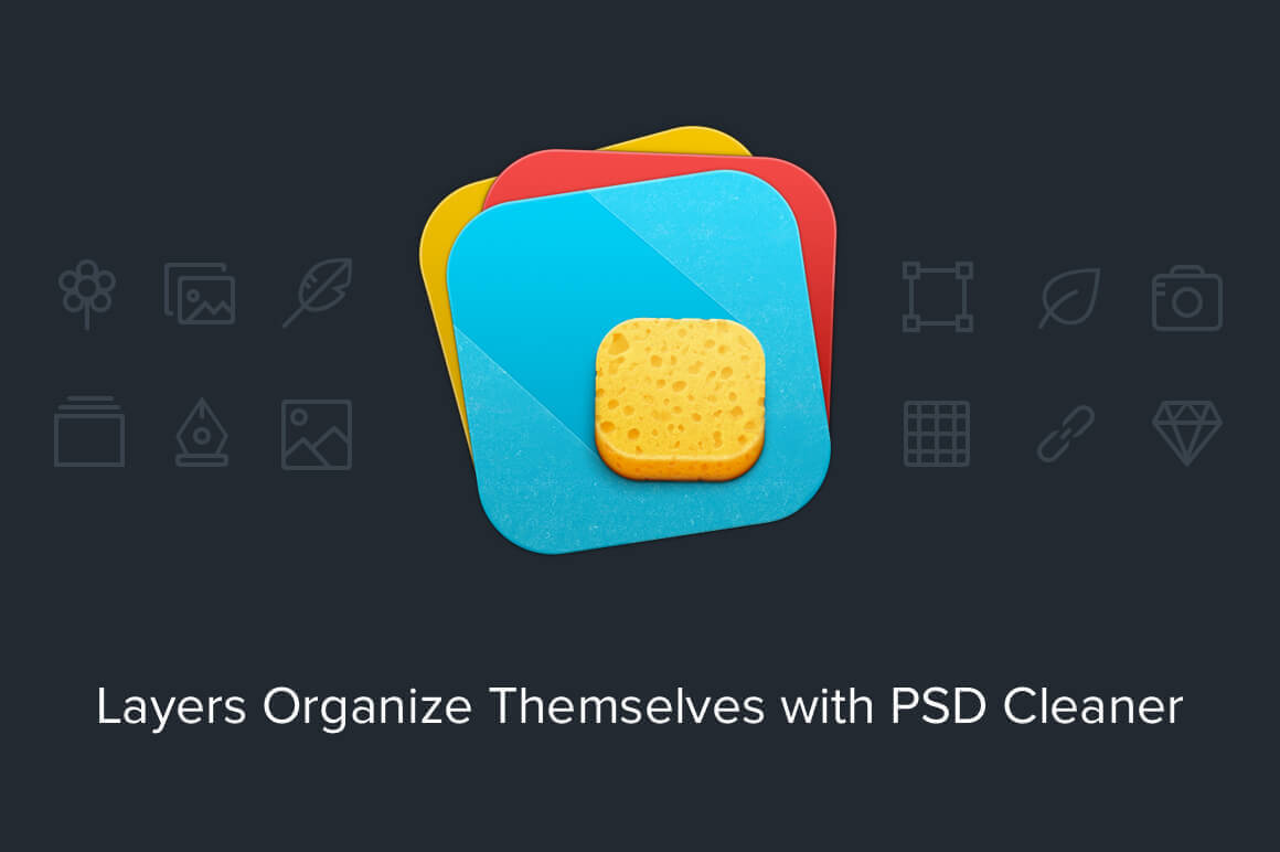 PSD Cleaner - The plugin that lets you fix messy layers in your PSDs - only $7.50!