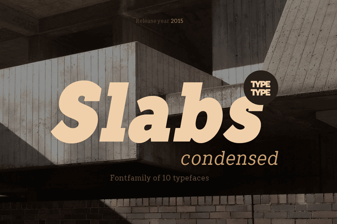 Slabs Condensed Font Family Bundle (10 Typefaces) - only $9!