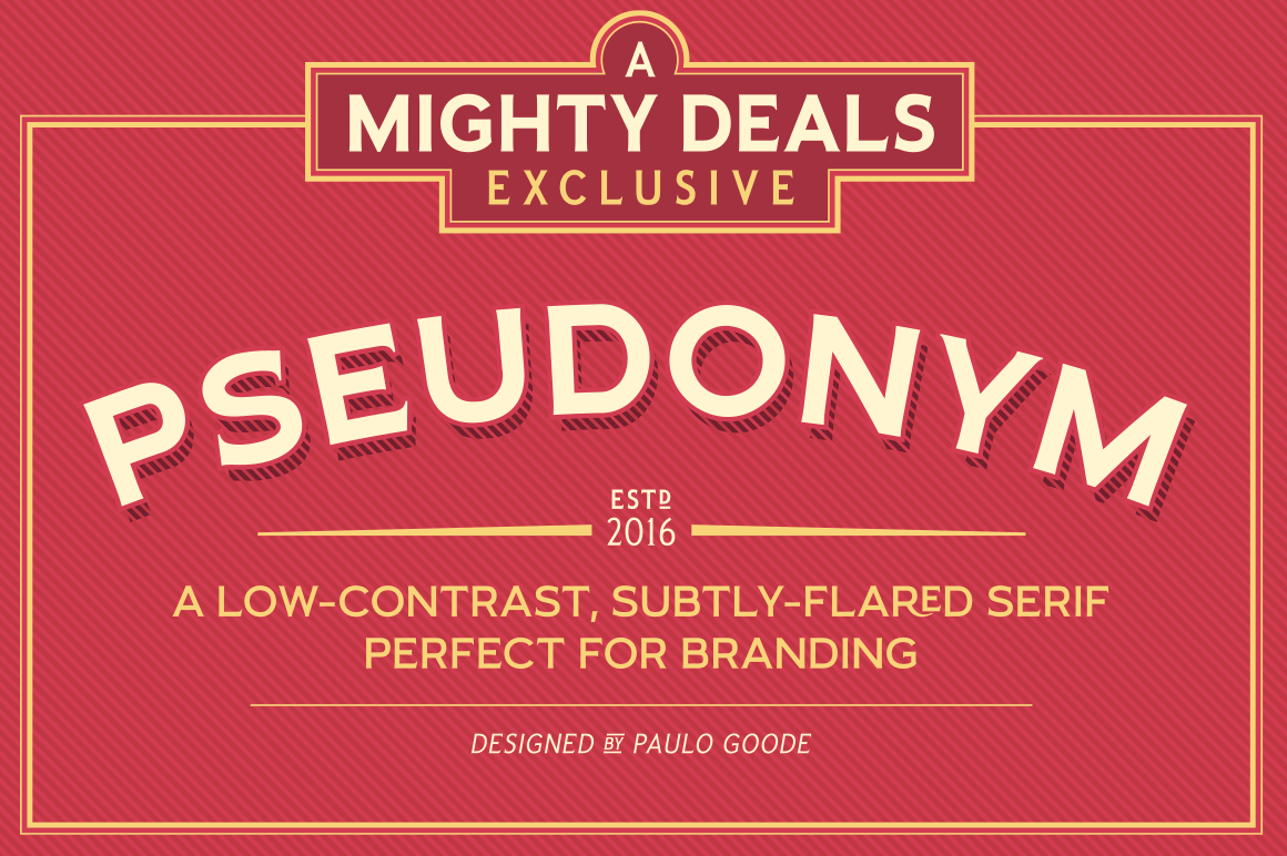 Pseudonym Font Family of 24 Subtly-Flared Serif Fonts - only $19!