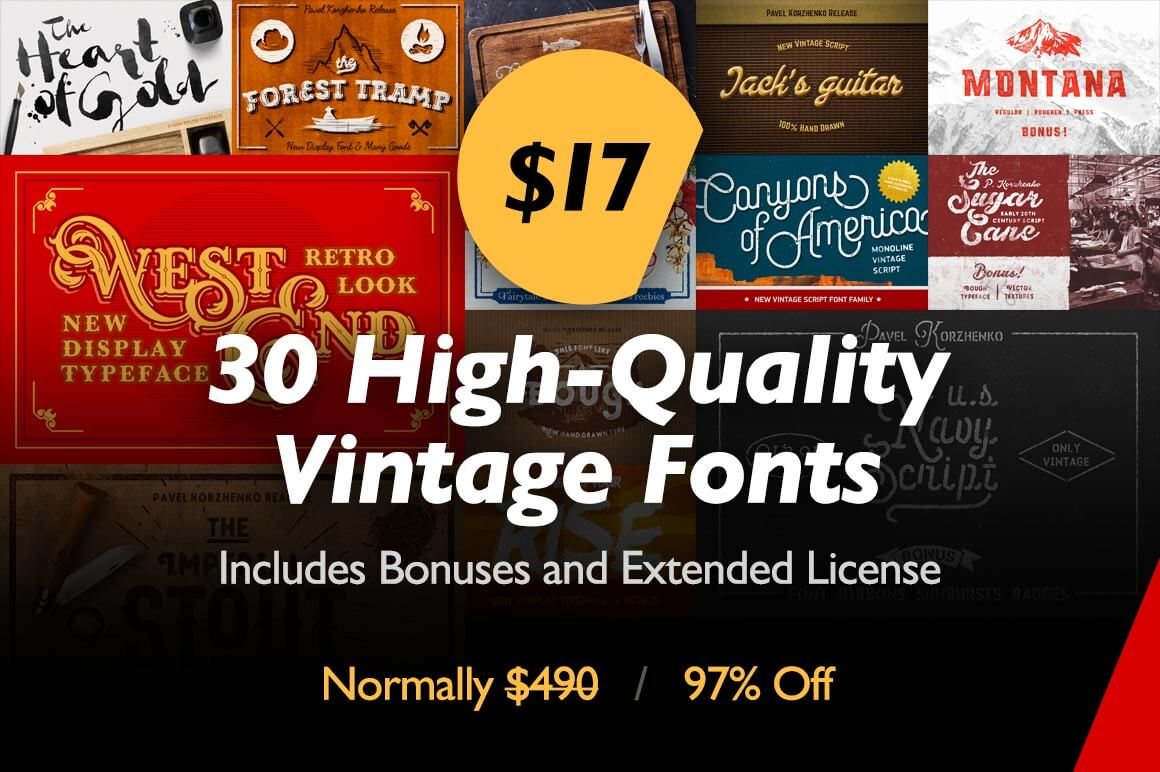 30 High-Quality Vintage Fonts with Bonuses and Extended License - only $17!