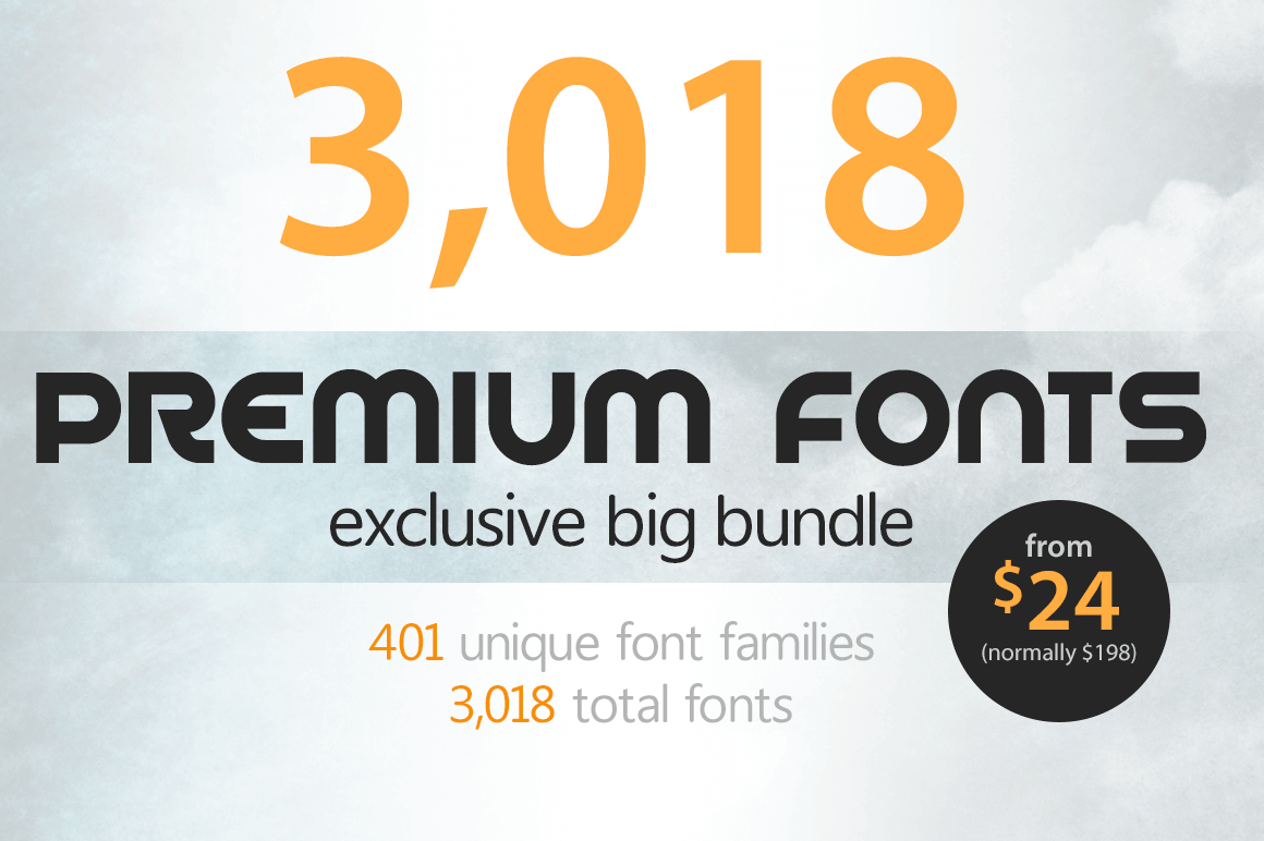 3,000+ Exclusive Unique Fonts - only $24!