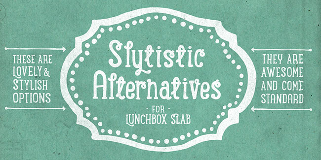 Introducing: Lunchbox slab serif (1,500+ Glyphs)   only $17!