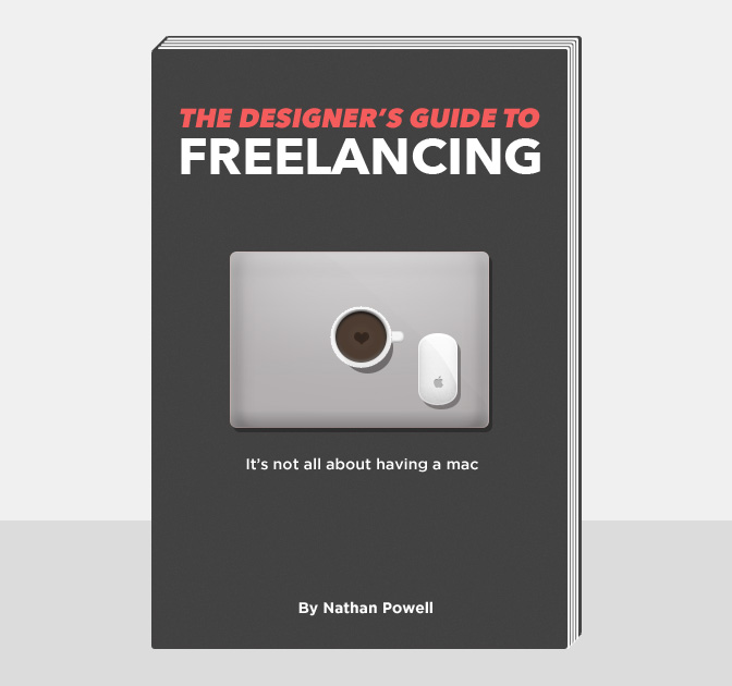 LAST DAY: Nathan Powell's Designer's Guide to Freelancing eBook - only $9!