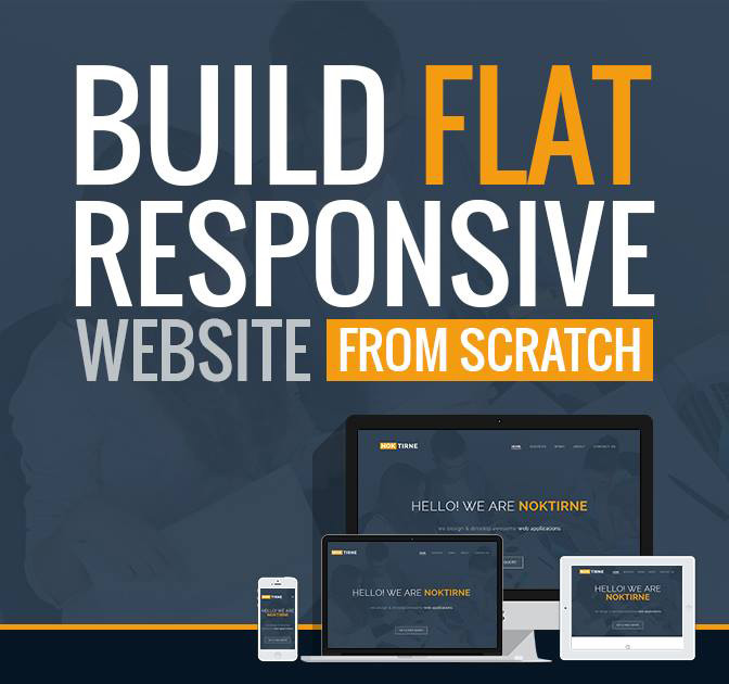 Learn to Build a Flat Responsive Website from Scratch - only $37!