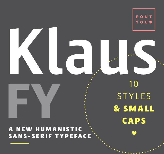 Klaus FY Family (10 Styles) + Bonus Serafine font - only $27!