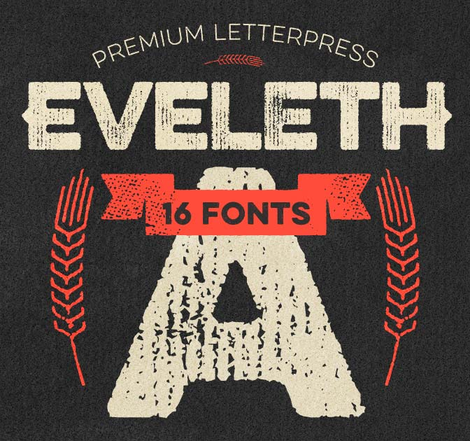 Eveleth Letterpress Font Family (all 16 fonts) -  only $9!