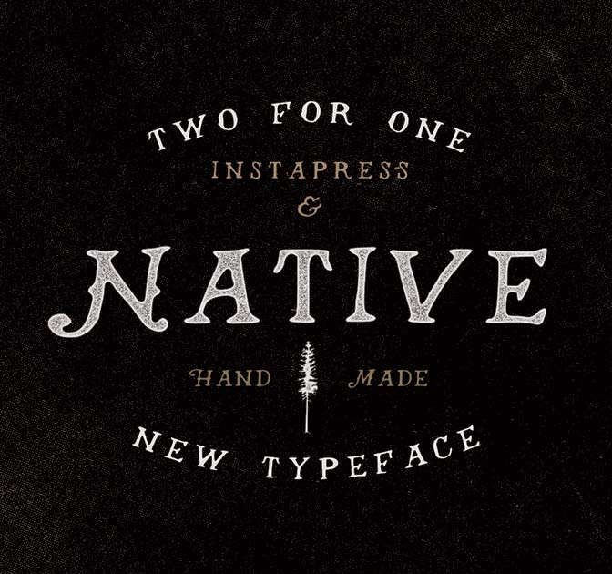 Native Font + Instapress Photoshop Action - only $9!