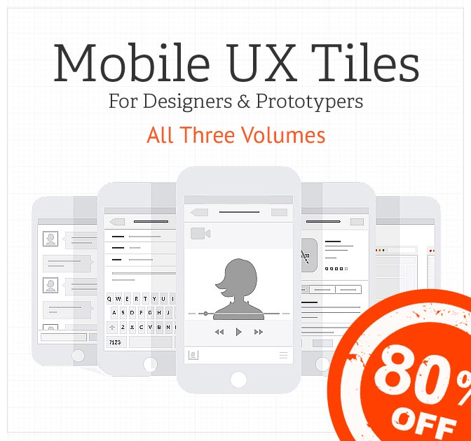 Prototype your next mobile app with Mobile UX Tiles - only $24!