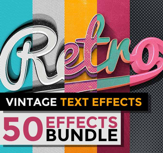 RETRO MANIA: 50 Vintage Text Effects - only $10!