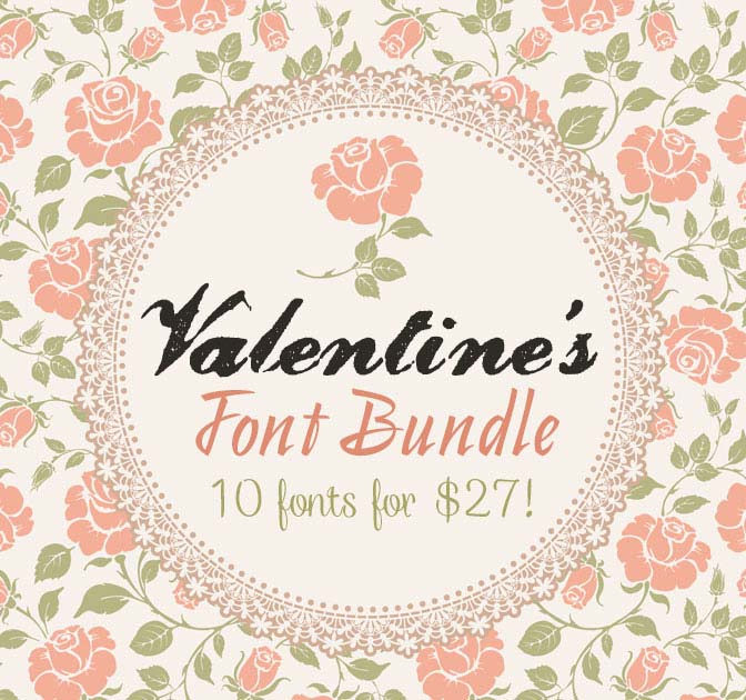 EXCLUSIVE Valentine's Font Bundle: 10 Lovely Typefaces - only $27!